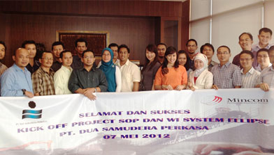 Kick Off Project Roll Out Implementasi Ellipse PT. Dua Samudera Perkasa